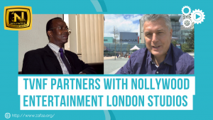 TVNF Partners with Nollywood Entertainment London Studios
